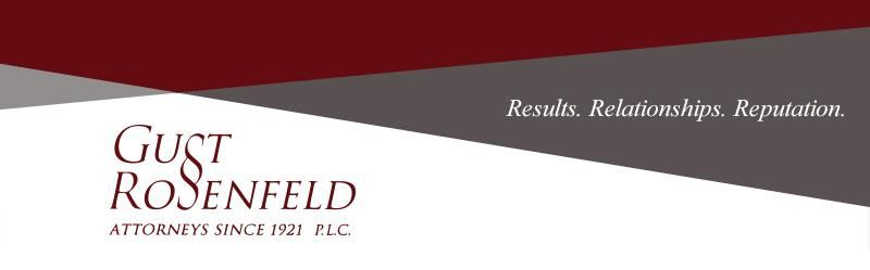 Gust Rosenfeld Employment Law Alert (click HERE to view entire article)