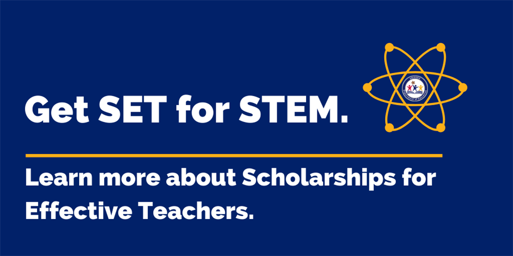 Learn more about scholarships for effective STEM teachers